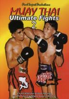 Muay Thai - Ultimate Fights 2