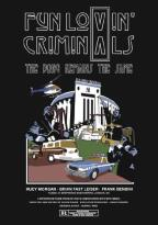 Fun Lovin' Criminals: The Bong Remains the Same