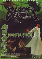 Black Belt Theatre Double Feature - Mantis Fists & Tiger Claws/Duel of the Brave Ones