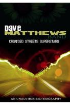 Dave Matthews Band - Crowded Streets Superstar