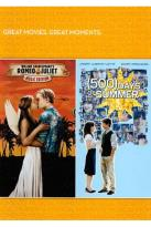 Romeo & Juliet/500 Days of Summer