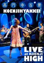 Koenjihyakkei: Live at Koenji High