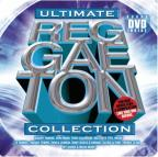 Ultimate Reggaeton Collection