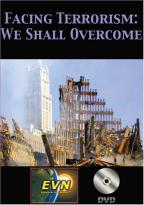 Facing Terrorism: We Shall Overcome
