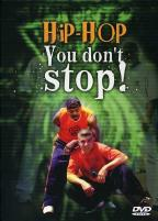 Hip Hop You Don't Stop!