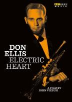 Electric Heart: Don Ellis