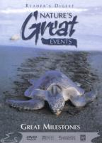 Reader's Digest - Nature's Great Events: Great Milestones