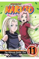 Naruto - Vol. 11: The Ultimate Battle: Cha!