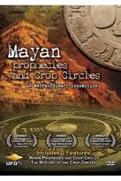 Mayan Prophecies and Crop Circles/The Mystery of the Crop Circles