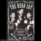 Head Cat - Rockin' the Cat Club: Live from the Sunset Strip