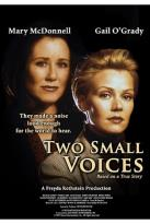 True Stories Collection - Two Small Voices