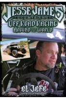 Jesse James: Off Road Racing Around the World