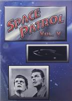 Space Patrol, Vol. 5