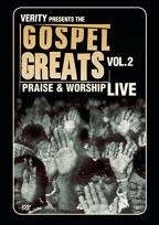 Gospel Greats Presents: Praise & Worship Live Volume 2