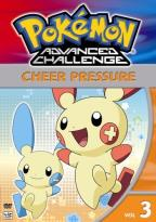 Pokemon Advanced Challenge - Vol. 3: Cheer Pressure