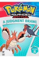 Pokemon Advanced Battle - Vol. 8: A Judgment Brawl!