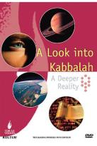 Look Into Kabbalah: A Deeper Reality