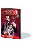 Learn to Play Bottleneck Blues Guitar Vol. 3: Repertoire - Bob Brozman