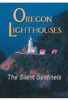 Oregon Lighthouses The Silent Sentinals