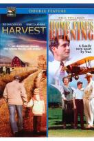 Home Fires Burning/The Harvest