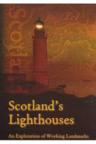 Scotland's Lighthouses: An Exploration of Working Landmarks