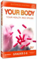 Your Body: Your Health and Drugs