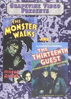 Monster Walks/The Thirteenth Guest