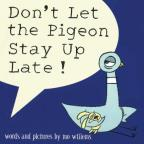 Don't Let the Pigeon Stay Up Late!... and More Stories by Mo Willems