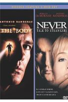 Body/Never Talk to Strangers
