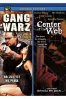 Gang Warz/Center Of The Web