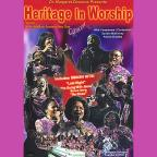 HMF Mass Choir - Heritage in Worship: Concert