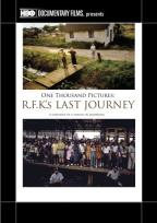 One Thousand Pictures: R.F.K.'s Last Journey