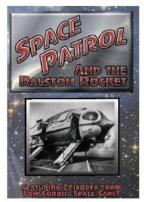 Space Patrol and the Ralston Rocket, Vol. 6