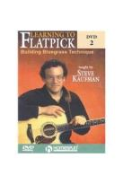 Steve Kaufman: Learning to Flatpick, Vol. 2 - Building Bluegrass Technique