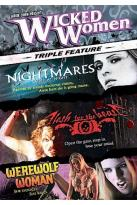 Wicked Women Triple Feature - Flesh for the Beast/Werewolf Woman/Nightmares Come at Night
