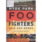 Foo Fighters: Live in London, Hyde Park/Skin and Bones