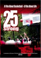 25 Strong: A Film About Basketball