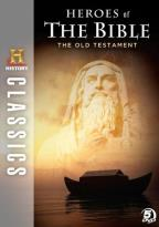 Heroes of the Bible: The Old Testament