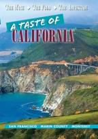 Taste of California: San Francisco, Marin County, Monterey