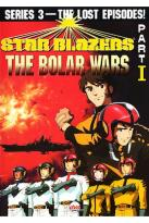 Star Blazers - Series 3: The Bolar Wars - Part 1