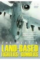 West's Land-Based Fighters and Bombers
