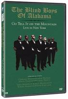 Blind Boys of Alabama - Go Tell It on the Mountain: Live in New York