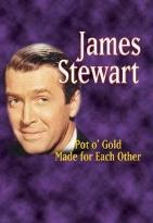 Jimmy Stewart - Pot O' Gold/Made For Each Other