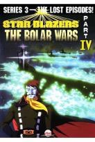 Star Blazers - Series 3: The Bolar Wars - Part 4