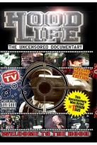 Hood Life: The Uncensored Documentary