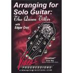 Arranging for Solo Guitar: The Queen Titles