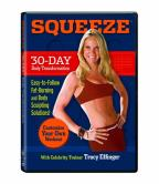 Squeeze - 30 Day Body Transformation (Tracy Effinger) - DVD