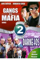 Gangs de la Mafia/Darketos