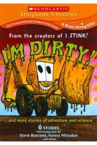 I'm Dirty!... and More Stories of Adventure and Science