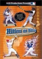 Major League Baseball Hitters On Hitting: Finding The Sweet Spot